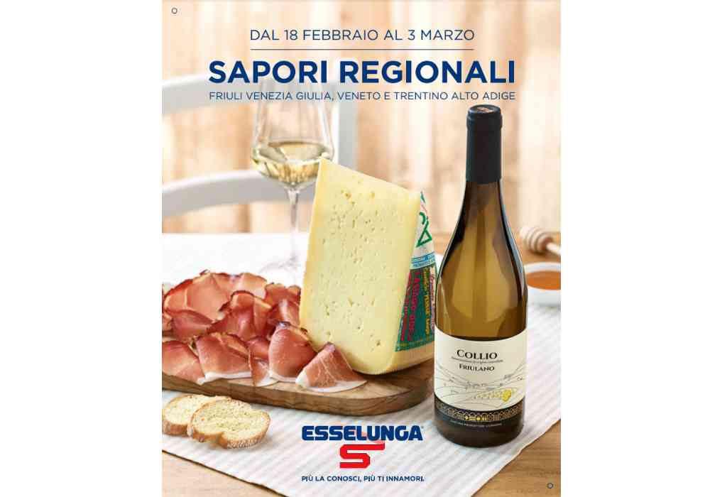 Volantino Esselunga Sapori Regionali dal 18 febbraio al 3 marzo: Friuli Venezia Giulia, Veneto e Trentino Alto Adige