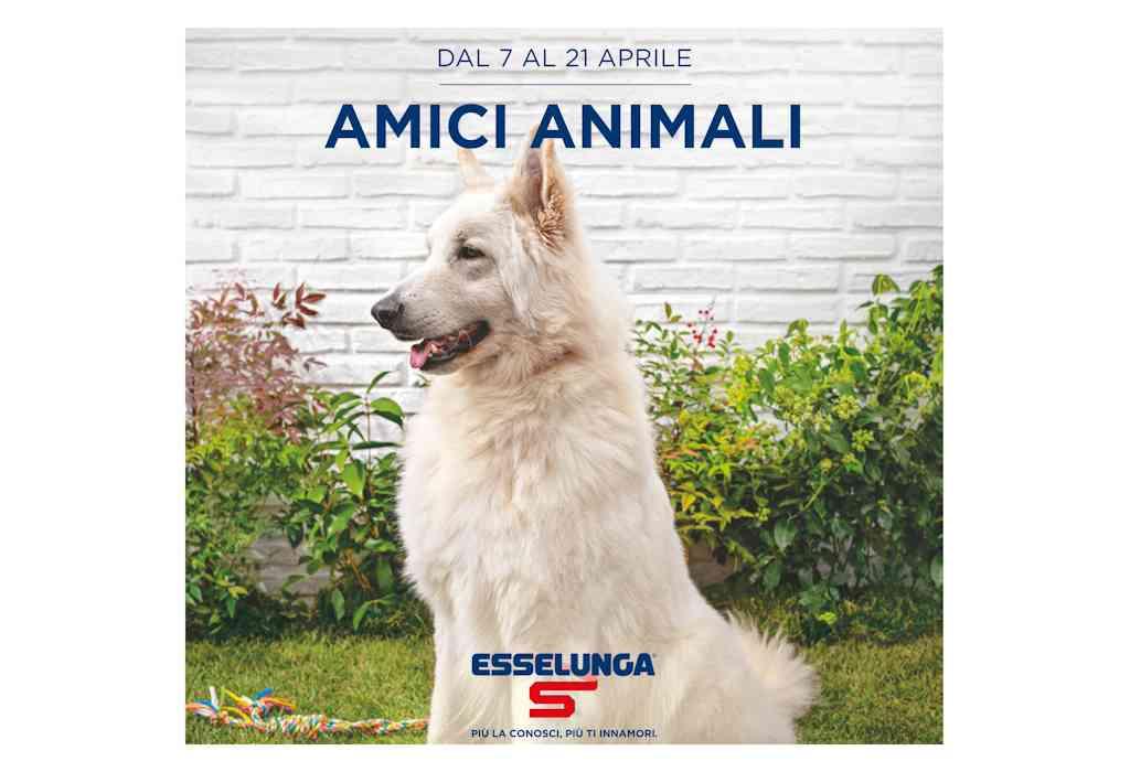 Volantino Esselunga Amici Animali dal 7 al 21 aprile
