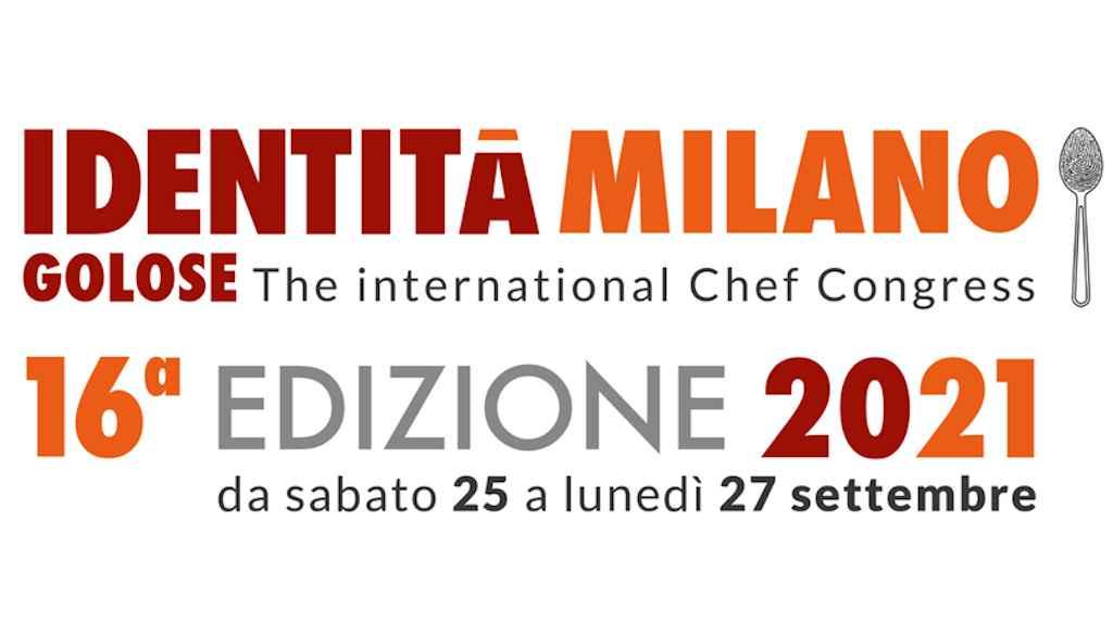 Identità Milano 2021 torna dal 25 al 27 settembre: il programma del congresso di Identità Golose