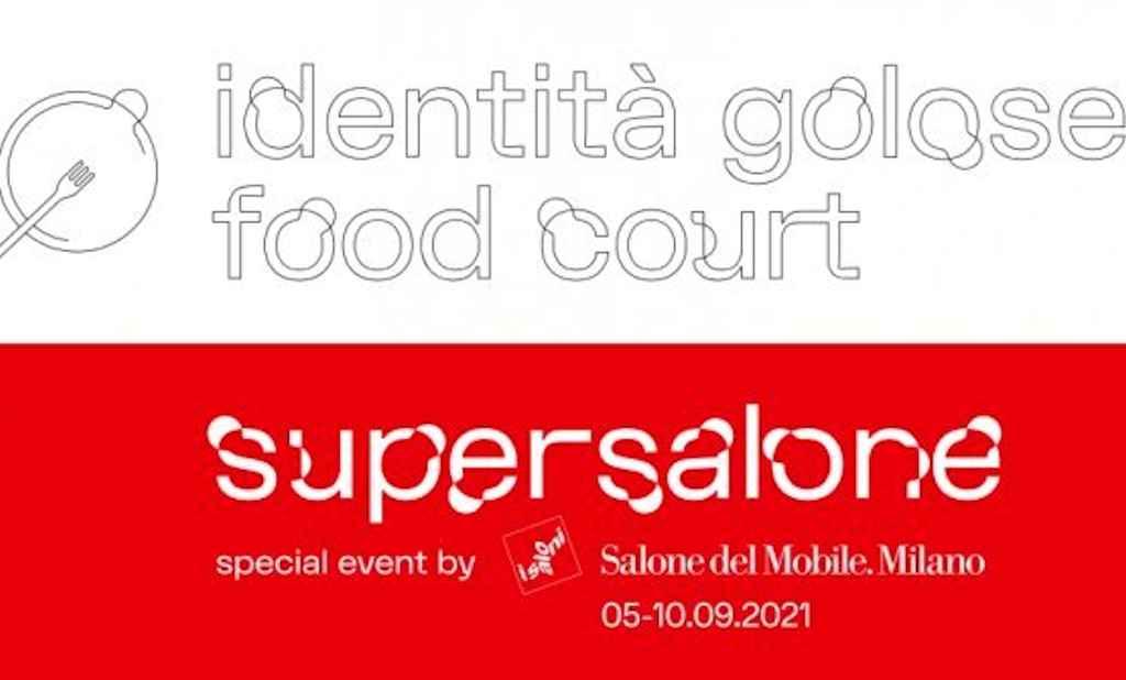 Identità Golose sbarca al Supersalone 2021 con le Food Court